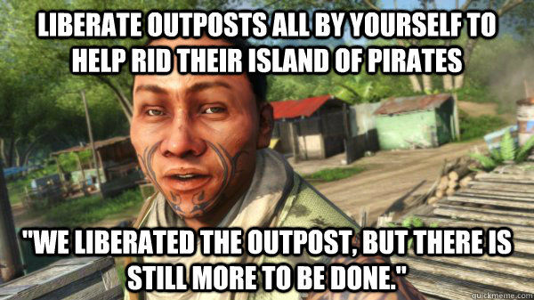 liberate outposts all by yourself to help rid their island o -