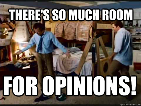 theres so much room for opinions - Step Brothers Bunk Beds