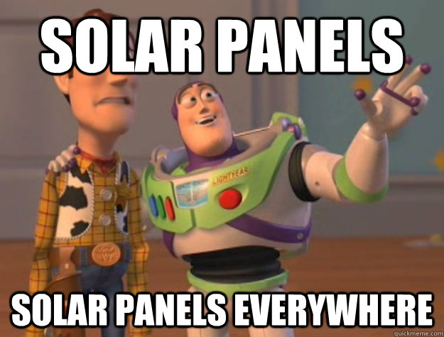 solar panels solar panels everywhere - Buzz Lightyear