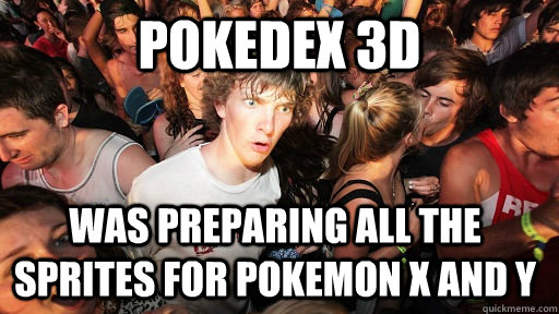 pokedex 3d was preparing all the sprites for pokemon x and y - Sudden Clarity Clarence