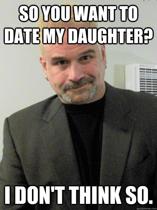 why dont dads like daughters dating