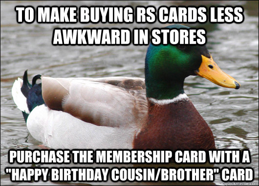 to make buying rs cards less awkward in stores purchase the  - Actual Advice Mallard