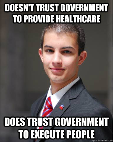 doesnt trust government to provide healthcare does trust g - College Conservative