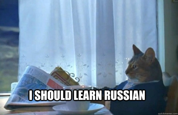 i should learn russian - Sophisticated Cat
