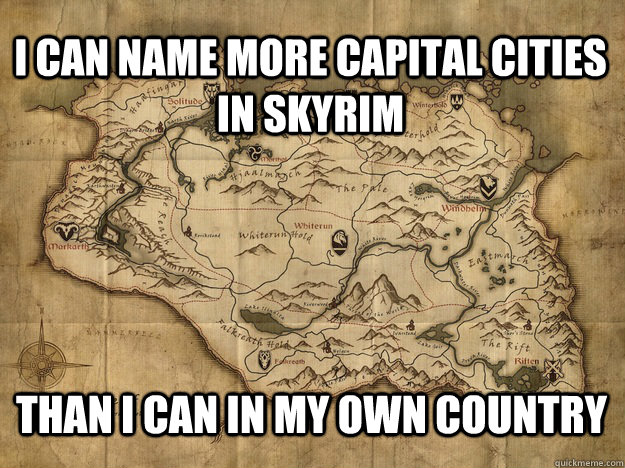 i can name more capital cities in skyrim than i can in my ow - skyrimgeographyexpert