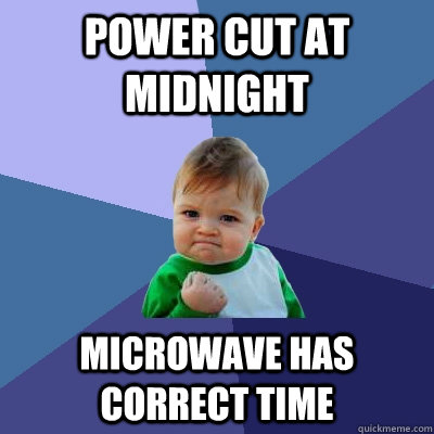 power cut at midnight microwave has correct time - Success Kid
