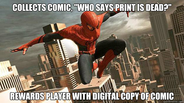 collects comic who says print is dead rewards player wit -