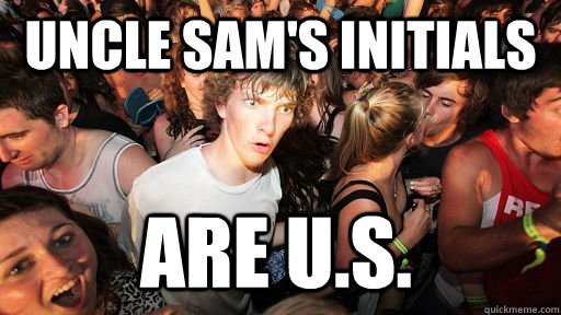 uncle sams initials are us  - Sudden Clarity Clarence