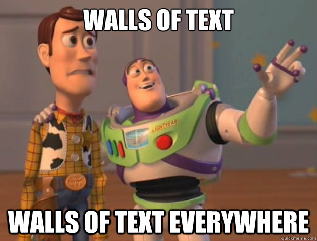 walls of text walls of text everywhere - Buzz Lightyear