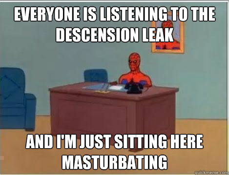 everyone is listening to the descension leak and im just si - Amazing Spiderman