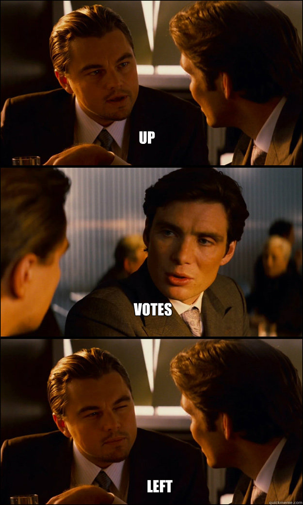 up votes left - Inception