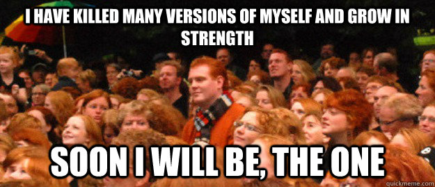 i have killed many versions of myself and grow in strength s - ginger giant
