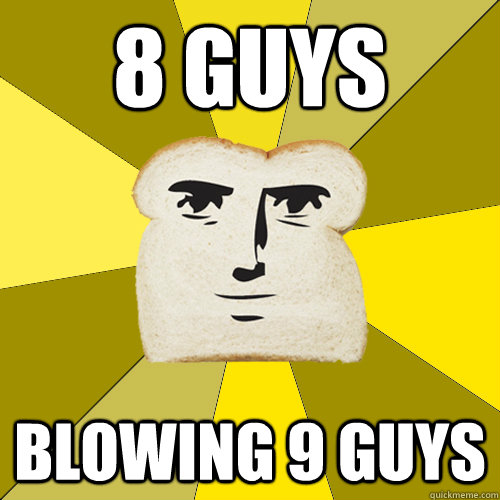 8 guys blowing 9 guys - Breadfriend