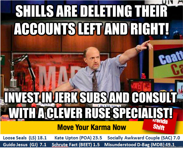 shills are deleting their accounts left and right invest in - Jim Kramer with updated ticker