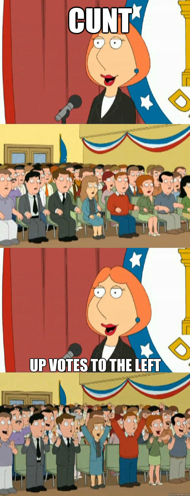 cunt up votes to the left - Lois Griffin