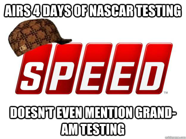 airs 4 days of nascar testing doesnt even mention grandam  -