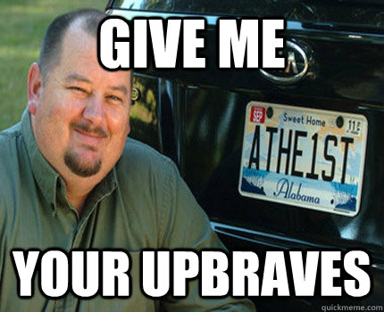 give me your upbraves - American Atheist