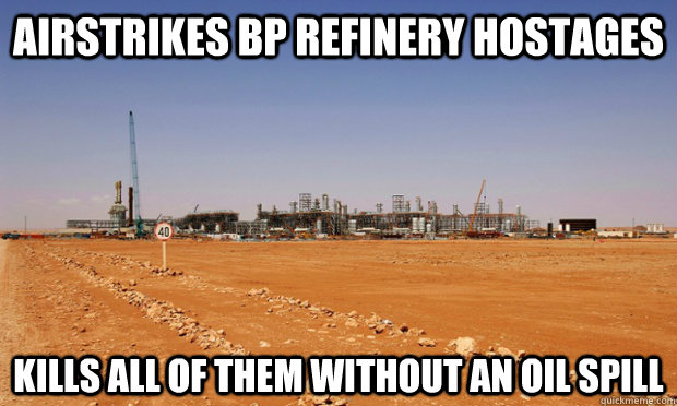 airstrikes bp refinery hostages kills all of them without an -