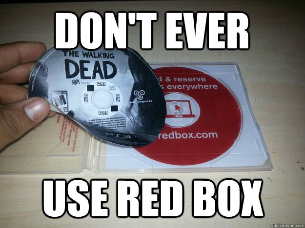 dont ever use red box -