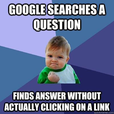 google searches a question finds answer without actually cli - Success Kid