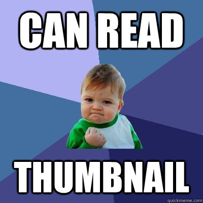 can read thumbnail - Success Kid