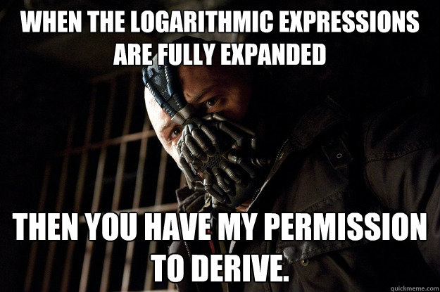 when the logarithmic expressions are fully expanded then you - Angry Bane