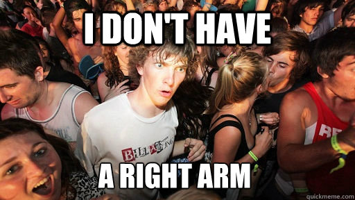 i dont have a right arm - Sudden Clarity Clarence
