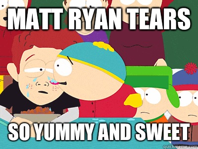 Matt Ryan Tears SO YUMMY AND SWEET - cartman tears