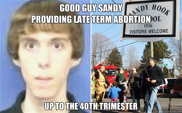 good guy sandy providing late term abortion up to the 40th t - Sandy Hook