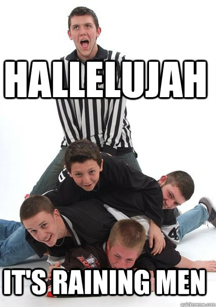 hallelujah its raining men - 