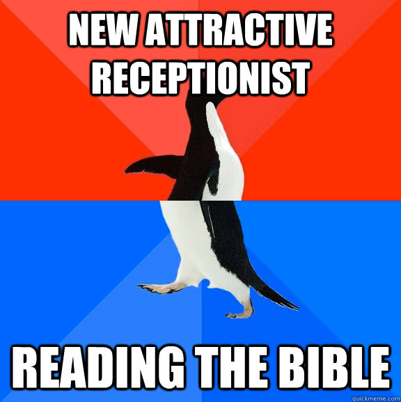 new attractive receptionist reading the bible - Socially Awesome Awkward Penguin
