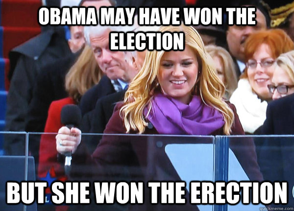 obama may have won the election but she won the erection -