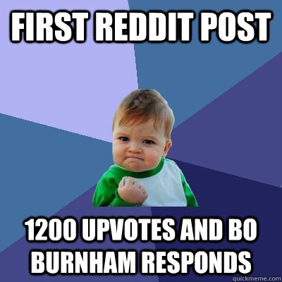 first reddit post 1200 upvotes and bo burnham responds - Success Kid
