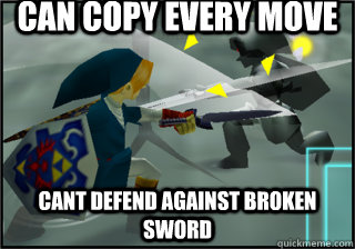 can copy every move cant defend against broken sword - dark link