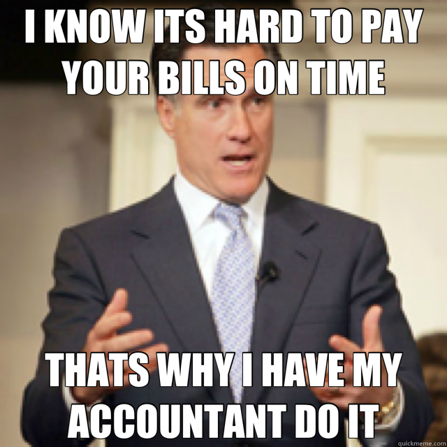 I KNOW ITS HARD TO PAY YOUR BILLS ON TIME THATS WHY I HAVE M - rich mitt