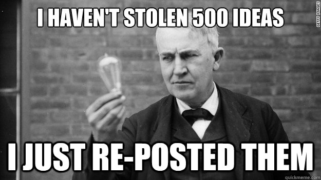 i havent stolen 500 ideas i just reposted them - Idea Edison