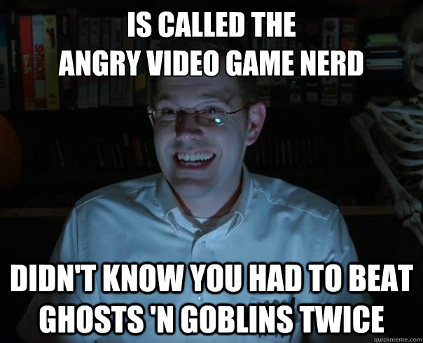 is called the angry video game nerd didnt know you had to  - AVGN Mistakes