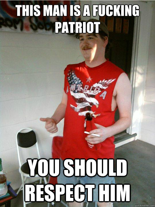 this man is a fucking patriot you should respect him - murica