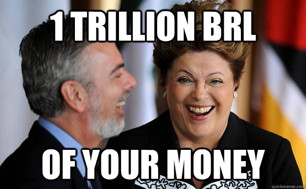 1 trillion brl of your money - DIlma