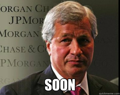 soon - Dimon