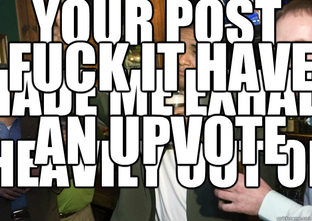 3spcys whenever your post makes exhale heavily out of my nose adviceanimals