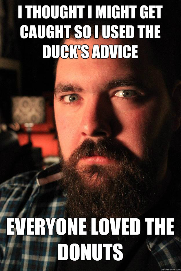 i thought i might get caught so i used the ducks advice eve - Dating Site Murderer