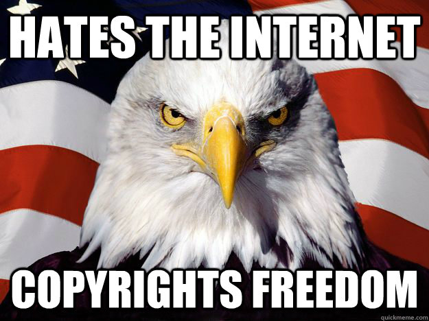 hates the internet copyrights freedom - One-up America