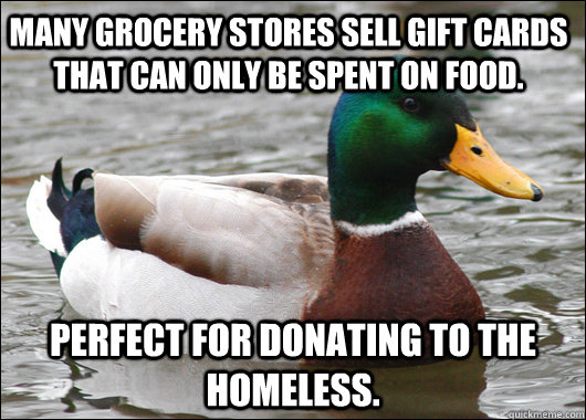 many grocery stores sell gift cards that can only be spent o - Actual Advice Mallard