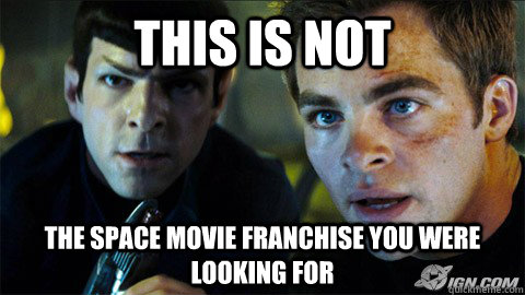 this is not the space movie franchise you were looking for - Rewatched Star Trek last night, and the logic is....... flawless