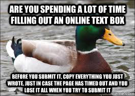 are you spending a lot of time filling out an online text bo - Good Advice Duck