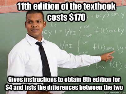 11th edition of the textbook costs 170 gives instructions t - Good Guy Teacher