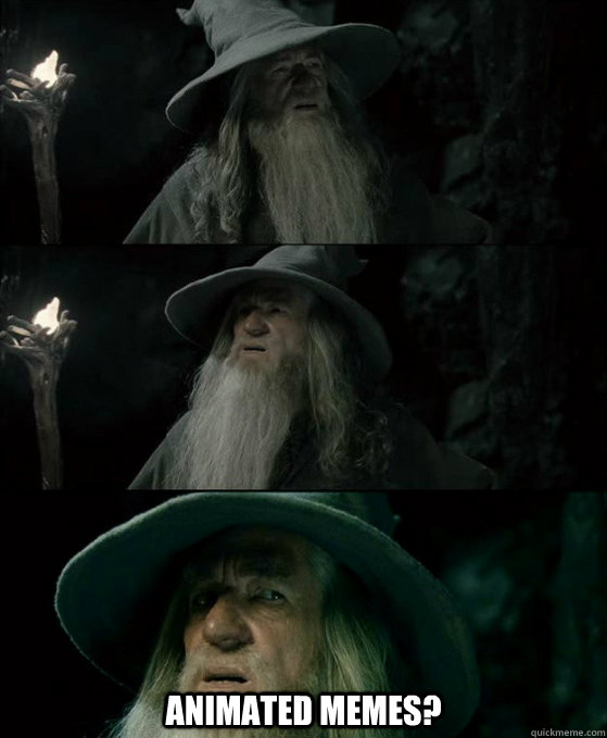 animated memes - Confused Gandalf