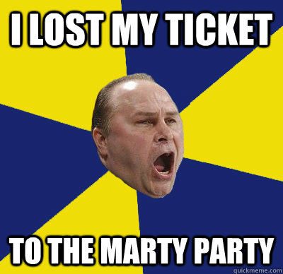 i lost my ticket to the marty party - Advice Trotz