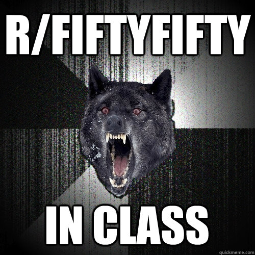 rfiftyfifty in class - Insanity Wolf